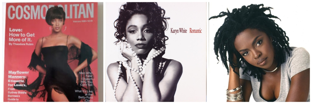 Collage of Naomi Campbell in a black dress on a Cosmo cover, Karyn White's sepia Romantic CD cover, and Lauryn Hill against a white background in a grey t-shirt, with medium-length locs and silver bracelets on.